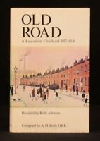 1974 Old Road A Lancashire Childhood First Edition Ruth Johnson