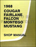 1968 Ford Shop Manual Mustang Fairlane Torino Ranchero Falcon Repair Service