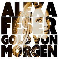 ALEXA FESER - GOLD VON MORGEN  CD NEU