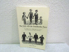 1987 The Girls with the Grandmother Faces by Frances Weaver Paperback Book