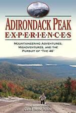 USED (VG) Adirondack Peak Experiences: Mountaineering Adventures, Misadventures,