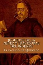 Juguetes de la niñez y Travesuras Del Ingenio (Spanish Edition) by Francisco...