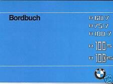 BMW Bordbuch / Betriebsanleitung R 75, R 60, 100 /7 : R60 R75 R100 R100S RS neu