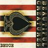Beautiful Creatures-Deuce  (UK IMPORT)  CD NEW