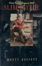 SLIM THE GUIDE MONTY BASSETT  GREYSTONE CANADA 1993 OLD TIME TALES