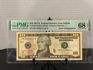 2017-A $10 FRN Fancy 1/5 BINARY BOOKEND QUAD RADAR Serial #PK11555511A PMG 68EPQ