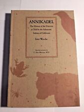 Annikadel : The History of the Universe as Told by the Achumawi Indians 1992