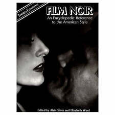 Film Noir: An Encyclopaedic Reference to the American Style, Silver, Alain, 0715