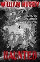 (Good)-Haunted (Paperback)-Hussey, William-0192732501