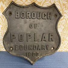 Very Rare Architectural Antique Cast Iron Heavy Sign London Borough Poplar 1900
