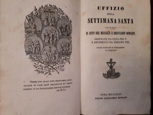 Uffizio della settimana santa secondo il rito messale e breviario romano 1834