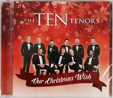 NEW The Ten Tenors - 'Our Christmas Wish' Holiday Seasonal CD Album 2015