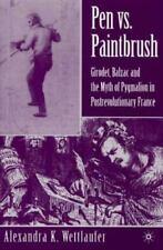 Pen Vs. Paintbrush: Girodet, Balzac, and the Myth of Pygmalion in