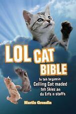 Lol Cat Bible : In Teh Beginnin Ceiling Cat Maded Teh Skiez an Da Erfs n...