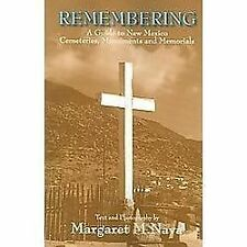 Remembering : A Guide to Cemeteries and Monuments in New Mexico (2006,...