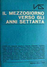 IL MEZZOGIORNO VERSO GLI ANNI SETTANTA EDIZIONI DELLA VOCE 1967