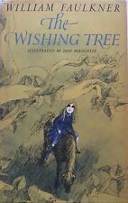 THE WISHING TREE BY WILLIAM FAULKNER*FIRST ED*