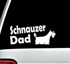 Schnauzer Dad Dog Decal Sticker for Car Window Bg 318 Pet Gift Accessories