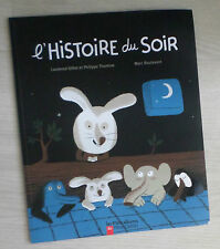 L'histoire Du Soir - Gillot ; Thomine ; Boutavant
