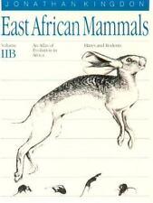 East African Mammals: An Atlas of Evolution in Africa, Volume 2, Part B: Hares a