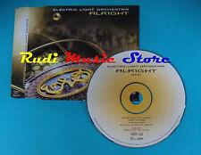 CD Singolo ELECTRIC LIGHT ORCHESTRA Alright SAMPC9977 PROMO no mc lp(S21)