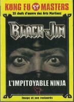 DVD BLACK JIM L'IMPITOYABLE NINJA