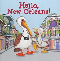 Hello, New Orleans! by Zschock, Martha