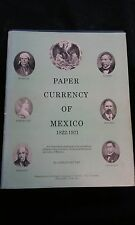 Paper Currency of Mexico 1822-1971 Carlos Gaytan 1972 Certified Copy No. 96