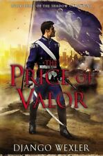 The Price of Valor The Shadow Campaigns