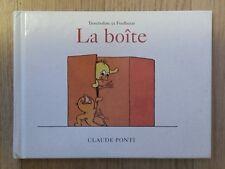 LA BOÎTE - Claude Ponti - L'Ecole des Loisirs 1999 - excellent état
