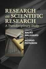 Research on Scientific Research : A Transdisciplinary Study by Mauro...