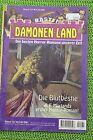 Dämonen-Land Nr 131 Die Blutbestie - 1. A. F. Morland Roman Bastei Verlag, Z: 2