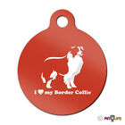I Love My Border Collie Engraved Keychain Round Tag w/tab sheep dog Many Colors