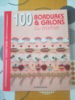 100 BORDURES ET GALONS AU CROCHET - ÉDITIONS DE SAXE