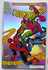UOMO RAGNO 163 Cover Metallizzata IL DESTINO DI GOBLIN Marvel Italia 1995