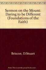 Sermon on the Mount: Daring to be Different (Foundations of the Faith) By D.Stu