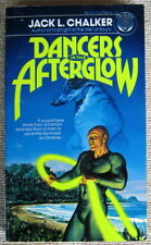 Dancers in the Afterglow by Jack L. Chalker PB 1st Del Rey