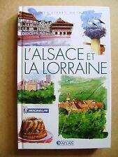 Livre L'Alsace et la Lorraine mes livres voyages dans la France  /R51