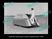OLD POSTCARD SIZE PHOTO OF SHELL OIL COMPANY AVIATION FUEL TANKER c1940 1