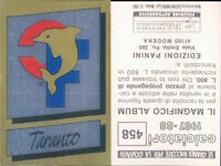 CALCIATORI PANINI 1987/88* FIGURINA STICKER N.458*SCUDETTO TARANTO*NEW
