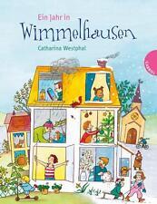 Ein Jahr in Wimmelhausen von Catharina Westphal (2010, Gebundene Ausgabe)