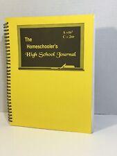 The Homeschooler's High School Journal, Planner, Scheduler