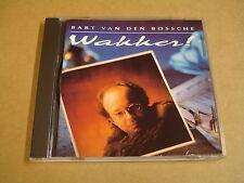 CD / BART VAN DEN BOSSCHE - WAKKER