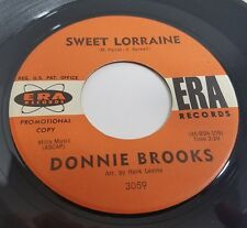 Donnie Brooks: Sweet Lorraine /  Up To My Ears (In Tears) 45 Teen Vinyl Record