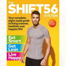 Joe Warner SHIFT56 System: Your eight-week guide to living a leaner, healthier