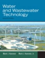 Water and Wastewater Technology by Mark J. Hammer and Mark J., Jr. Hammer (2011,