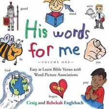 His Words for Me: His Words for Me : Easy to Learn Bible Verses with...