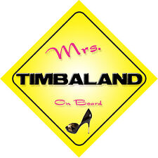 Mrs Timbaland On Board Car Sign