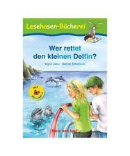 """Ingrid Uebe """"Wer rettet den kleinen Delfin? / Silbenhilfe"""""""