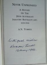 Never Unprepared History 26th Australian Infantry Signed 1st edit A.N. Turrell